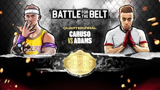 Alex Caruso vs Tyler Adams: Battle for the Belt Quarter-Final 2