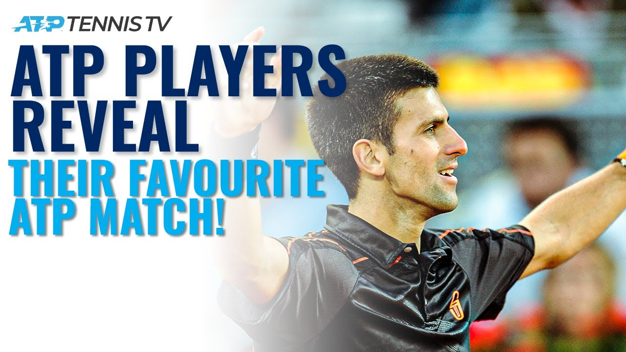 ATP Players Reveal Favourite Tennis Match They've Played! | Part 1