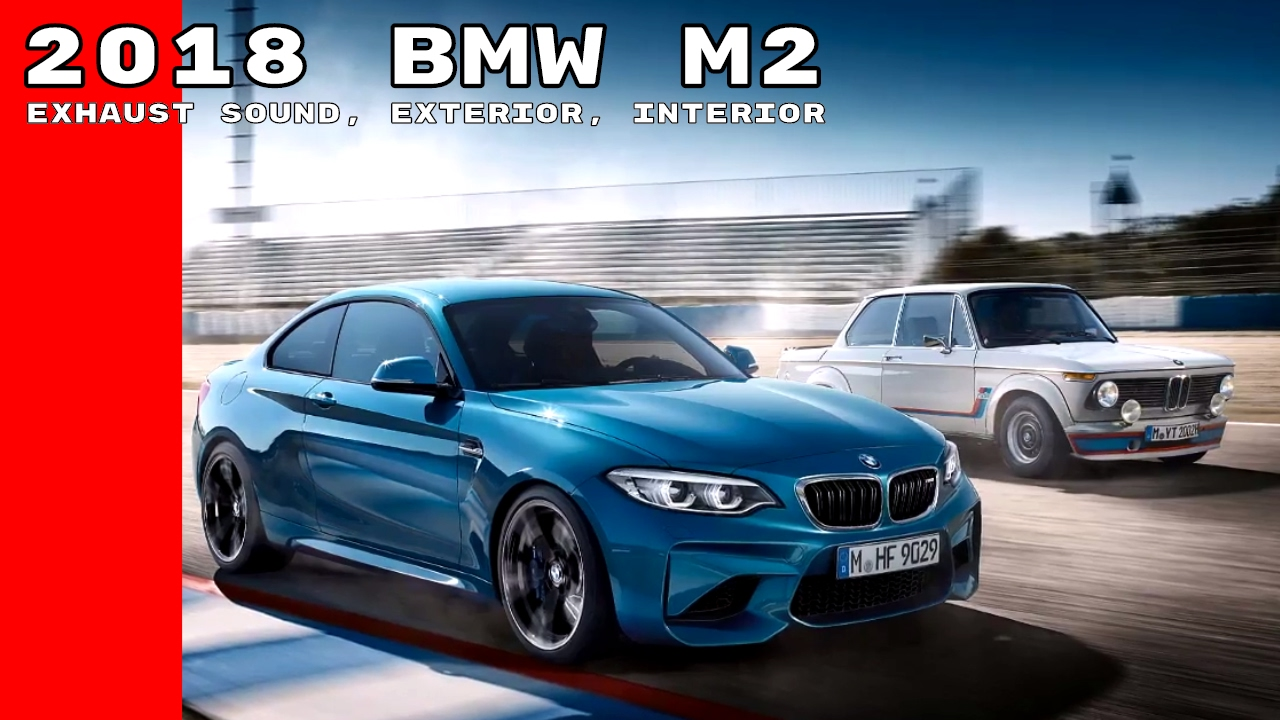 2018 bmw m2 exhaust sound exterior interior youtube. Black Bedroom Furniture Sets. Home Design Ideas