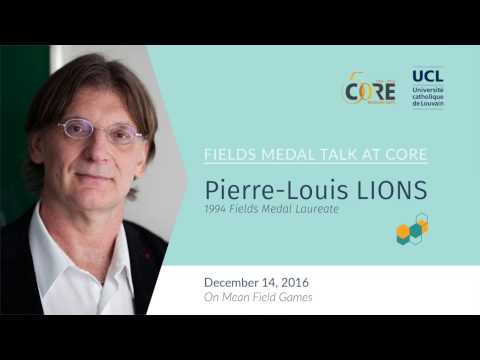 CORE Fields Medal Talk: Pierre-Louis Lions on Mean Field Games