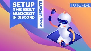 HOWTO | SETUP THE BEST MUSIC BOT FOR DISCORD (2019 UPDATE) | ENGLISH