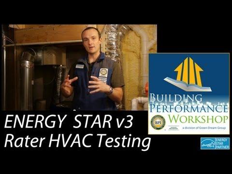 ENERGY STAR version 3: HERS Rater HVAC Testing