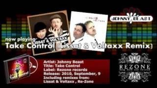 Johnny Beast - Take Control EP (Inc. Lissat & Voltaxx, Re-Zone remixes)