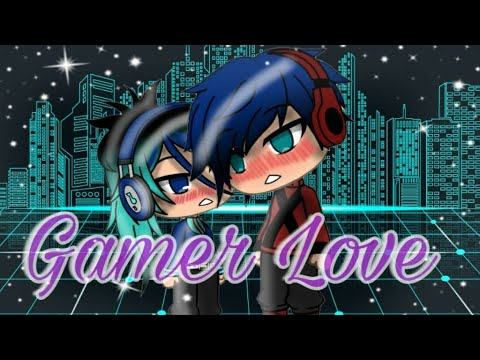 Gamer Love    Mini Movie   Gacha Life