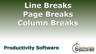 Line Breaks, Page Breaks, and Column Breaks