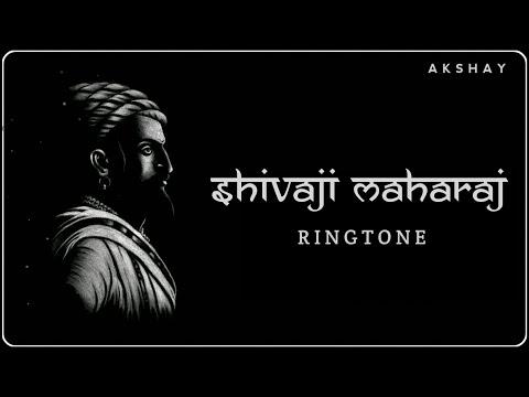 Shivaji Maharaj Ringtone   AKSHAY