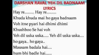 Darshan Raval Yeh Dil Badnaam Full song with Lyrics