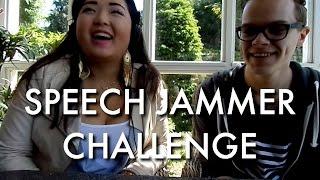SPEECH JAMMER CHALLENGE (met Jade)