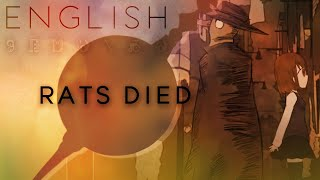 Rats Died english ver. 【Oktavia】ラットが死んだ