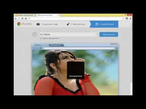 How To Create Your Own Google Chrome Themes