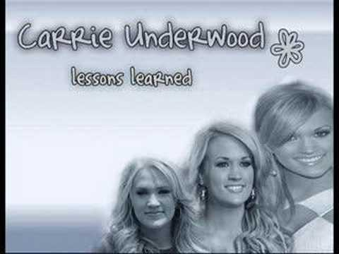 Carrie Underwood - Lessons Learned