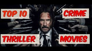Amazing 10 Crime Thriller Movies 2017  | Top 10 Series