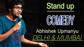 Rich People & Delhi Mumbai | Stand up comedy by Abhishek Upmanyu comedy stand up sumant Dev #comedy