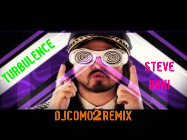 Steve Aoki & Laidback Luke ft. Lil Jon- Turbulence (DjComo2 Remix Preview) Videos De Viajes