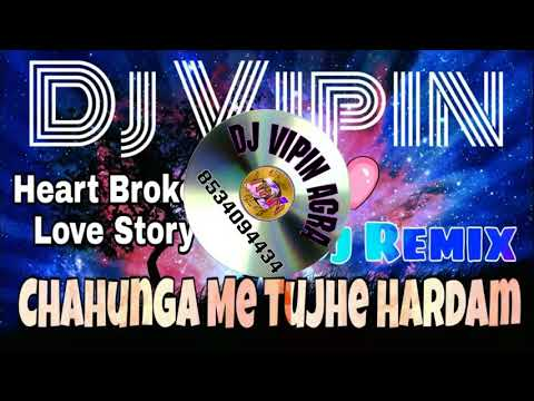 Dj Remix | Chahunga Main Tujhe Hardam Tu Meri Zindagi | Satyajeet Jena | Full Video Song