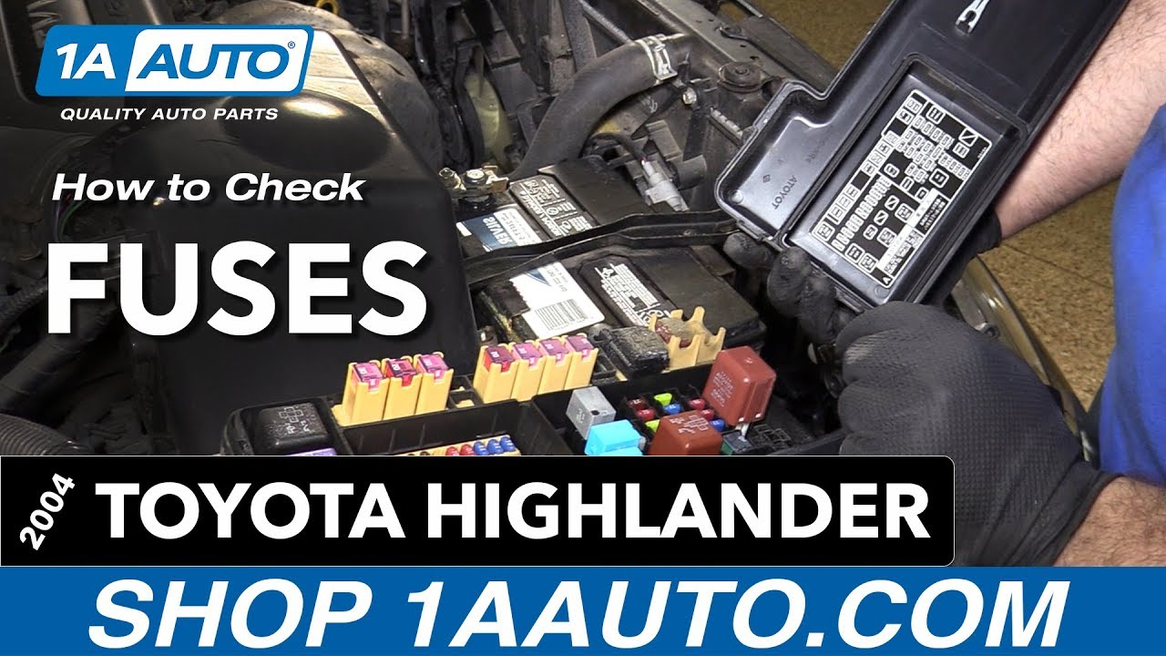 how to replace install fuses 04 toyota highlander [ 1280 x 720 Pixel ]