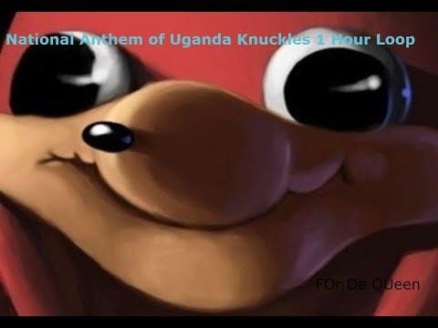 National Anthem of Uganda Knuckles 1 Hour Loop