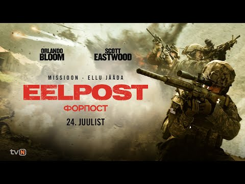 EELPOST / The Outpost – trailer (Estonian subtitles)