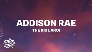The Kid LAROI - Addison Rae (Lyrics)