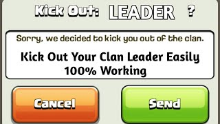 How To Kick Out Clan Leader in Clash Of Clans   Easy Steps Explained  