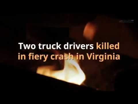 Two truck drivers killed in fiery crash in Virginia