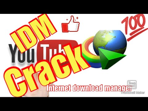 How To Crack IDM Internet Download Manager Latest Version Working