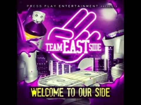 Team Eastside - If you Dont Work You don't Eat