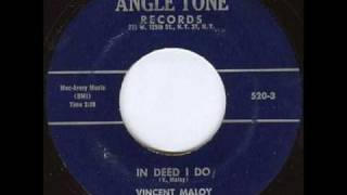 Vincent Maloy - In Deed i Do