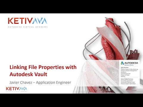 Autodesk Virtual Academy: Linking File Properties with Autodesk Vault