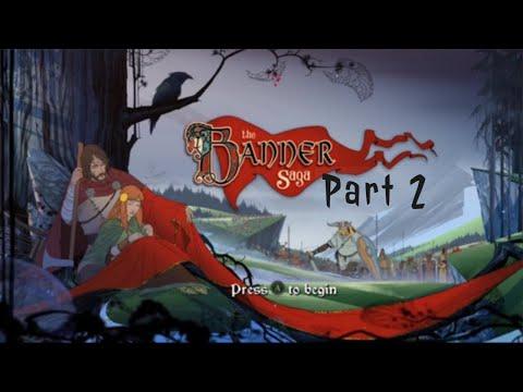 The Banner Saga   Part 2  