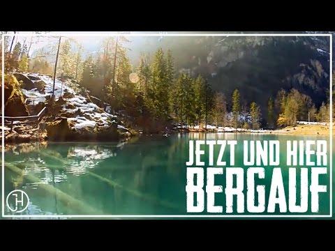 JETZT UND HIER - Bergauf (offizielles Nature-Video)
