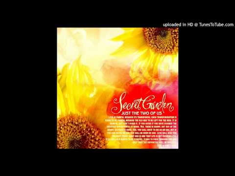 Song From A Secret Garden - Secret Garden (Just The Two Of Us)