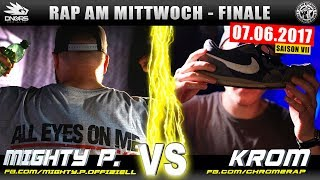 RAP AM MITTWOCH BERLIN: MIGHTY P. vs KROM 07.06.17 BattleMania Finale (4/4) GERMAN BATTLE