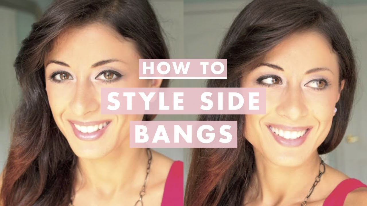 How To Style Side Bangs Youtube