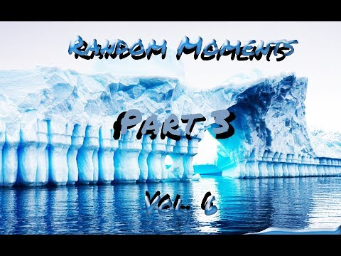 Random Moments WLO Vol 6 (Part 3)