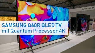 Q60R: Samsungs QLED-Einstieg mit Quantum Prozessor 4K & HDR10+ (2019)