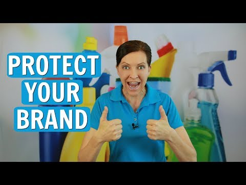 Protect Your Brand - A Guide for House Cleaners and Maids