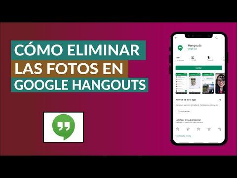 Cómo Eliminar las Fotos Compartidas en Google Hangouts