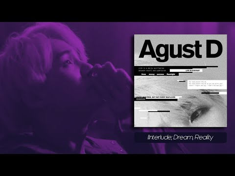 Free Download Agust D - Interlude; Dream, Reality [legendado Pt-br] Mp3 dan Mp4