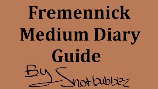 [OSRS] Fremmy Medium Diary Guide