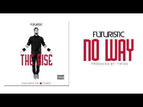 Futuristic - No Way
