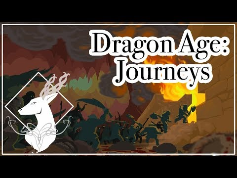 Dragon Age: Journeys {Overview. - Spoilers All}