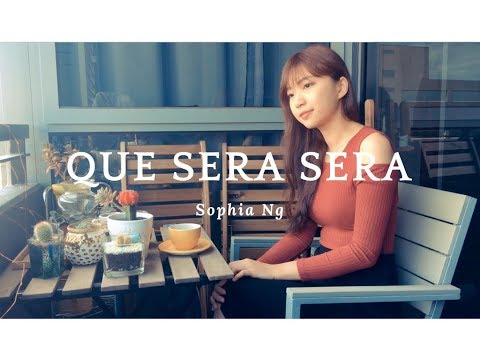 Que Sera Sera - Doris Day (Cover By Sophia Ng)
