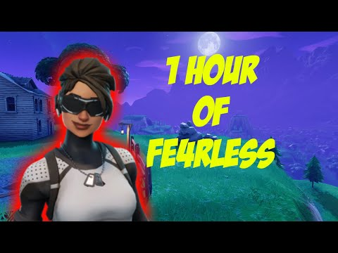 1 Hour of Fe4RLess (Fortnite Edition)