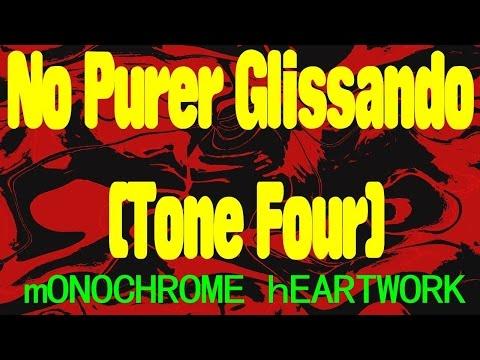 No Purer Glissando (Tone Four)  2016