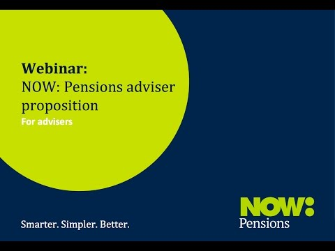 Webinar: NOW: Pensions' adviser proposition