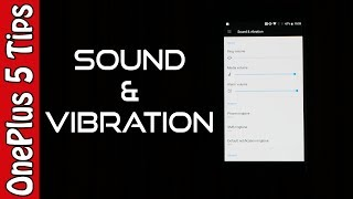 🔺usa op5 : http://amzn.to/2u8n42p oneplus 5 sound & vibration settings or you by jimmy a geek and welcome to tips tricks video series. 🔥buy onepl...