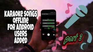 Karaoke Offline for Android Part 2