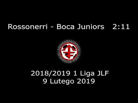 JLF 18/19 | 1 Liga JLF | Rossonerri - Boca Juniors