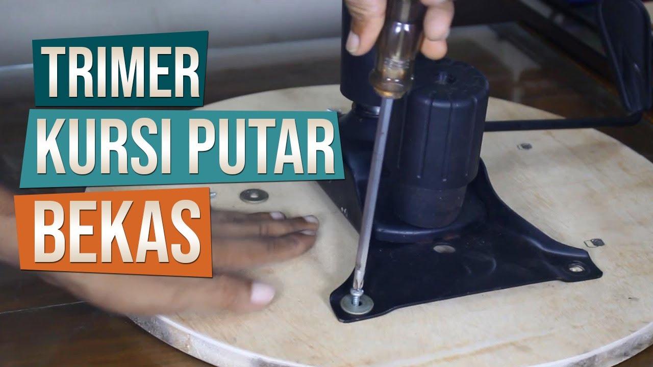 Membuat Meja Putar Trimer Bonsai Dari Kursi Putar Bekas YouTube